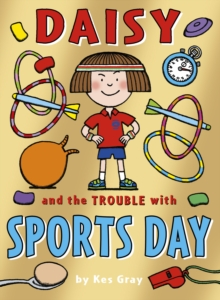 Daisy and the Trouble with Sports Day, Paperback Book