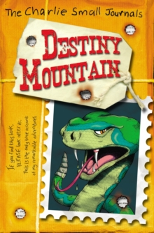 Charlie Small: Destiny Mountain, Paperback Book