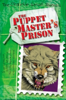 Charlie Small: The Puppet Master's Prison, Paperback Book