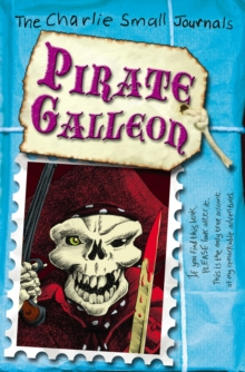Charlie Small: Pirate Galleon, Paperback Book