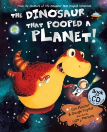 The Dinosaur That Pooped A Planet!, Paperback Book