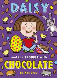 Daisy and the Trouble with Chocolate, Paperback / softback Book