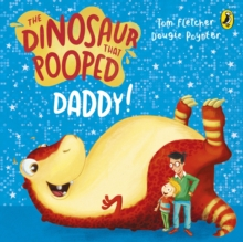 The Dinosaur That Pooped Daddy! : A Counting Book, Board book Book
