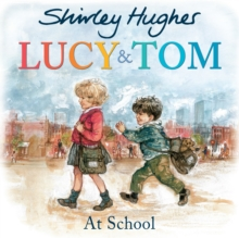 Lucy and Tom at School, Paperback Book