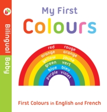 Bilingual Baby English-French First Colours, Board book Book