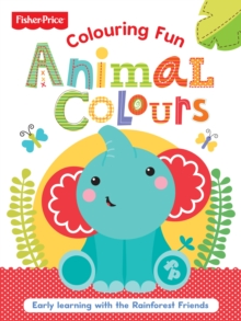Fisher Price Colouring Animal Colours, Paperback Book
