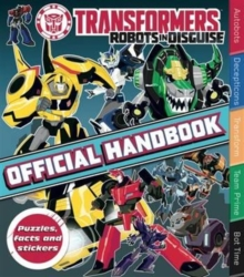 Handbook: Transformers Robots in Disguise, Paperback Book