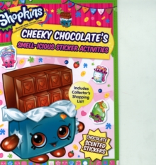 Shopkins Scented Sticker Activity - Cheeky Chocolate, Paperback Book