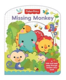Fisher Price Cut Through: Missing Monkey, Board book Book
