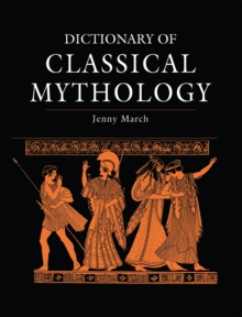 Dictionary of Classical Mythology, Paperback / softback Book