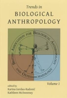 Trends in Biological Anthropology 1, Paperback / softback Book