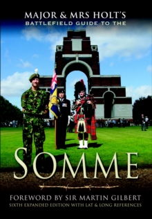 Major & Mrs Holt's Battlefield Guide to the Somme, EPUB eBook