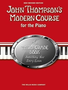 John Thompson's Modern Course Third Grade - Book Only (2012 Edition), Paperback / softback Book
