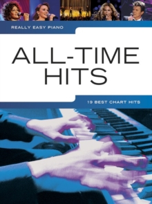 Really Easy Piano : All-Time Hits, Paperback Book