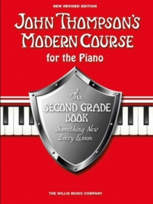 John Thompson's Modern Piano Course : Second Grade, Paperback Book