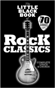 The Little Black Songbook : Rock Classics, Paperback Book