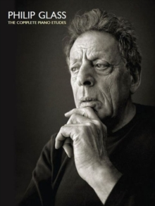 Philip Glass : The Comlete Piano Etudes, Paperback Book