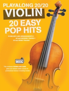 Playalong 20/20 Violin : 20 Easy Pop Hits (Book/Audio Download), Paperback Book