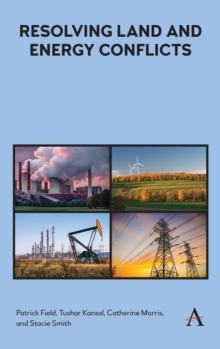 Resolving Land and Energy Conflicts, Hardback Book