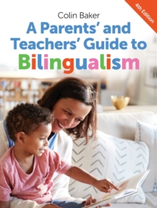A Parents' and Teachers' Guide to Bilingualism, Paperback / softback Book