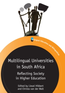 Multilingual Universities in South Africa : Reflecting Society in Higher Education, Paperback / softback Book