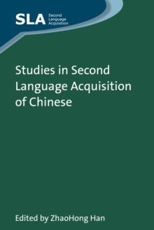 Studies in Second Language Acquisition of Chinese, Hardback Book