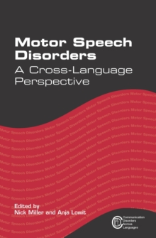 Motor Speech Disorders : A Cross-Language Perspective, Hardback Book