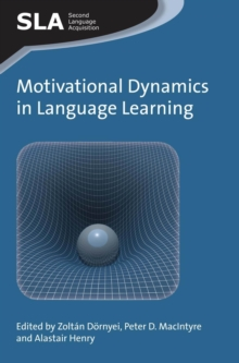 Motivational Dynamics in Language Learning, Paperback Book