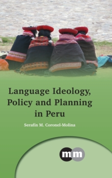 Language Ideology, Policy and Planning in Peru, Hardback Book