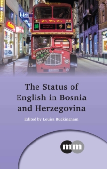 The Status of English in Bosnia and Herzegovina, Hardback Book