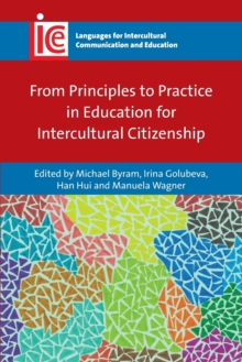 From Principles to Practice in Education for Intercultural Citizenship, Paperback Book