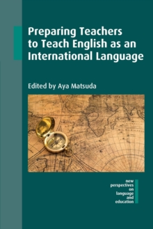 Preparing Teachers to Teach English as an International Language, Paperback Book
