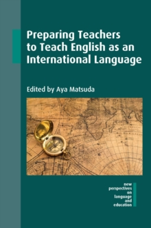 Preparing Teachers to Teach English as an International Language, Hardback Book
