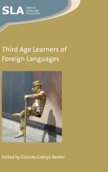 Third Age Learners of Foreign Languages, Hardback Book