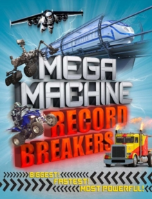 Mega Machine Record Breakers, Paperback Book