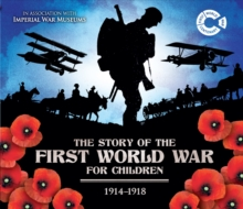 The First  World War 1914 - 1918, Hardback Book