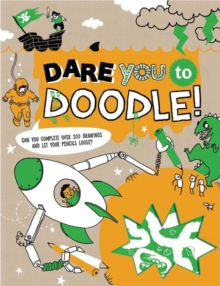 Dare You To Doodle, Paperback Book