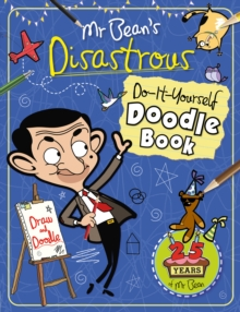 Mr Bean's Disastrous DIY Doodle Book, Paperback Book