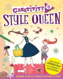 Creativity On the Go: Style Queen : Drawings, Puzzles, Mazes and Things to Spot!, Paperback Book
