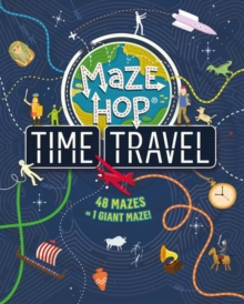 Maze Hop: Time Travel, Paperback Book