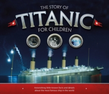 The Story of  the Titanic for Children, Paperback / softback Book