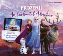 Disney Frozen 2 An Enchanted Adventure : Interactive Storybook with App, Hardback Book