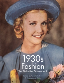 1930's Fashion : The Definitive Sourcebook, Paperback Book