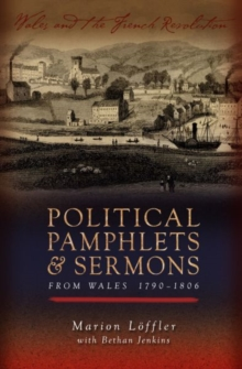 Political Pamphlets and Sermons from Wales 1790-1806, Paperback / softback Book