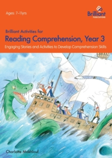 Brilliant Activities for Reading Comprehension, Year 3 (2nd Ed) : Engaging Stories and Activities to Develop Comprehension Skills, Paperback / softback Book