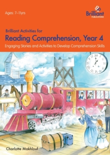 Brilliant Activities for Reading Comprehension, Year 4 (2nd Ed) : Engaging Stories and Activities to Develop Comprehension Skills, Paperback / softback Book
