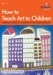 How to Teach Art to Children, Paperback Book