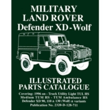Military Land Rover XD-Wolf : Illustrated Parts Catalogue, Paperback Book