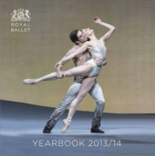 Royal Ballet Yearbook 2013-14, Paperback Book