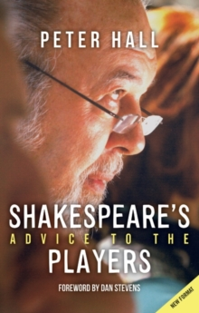 Shakespeare (TM)s Advice to the Players, Paperback Book